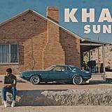 """""""Saturday Nights"""" by Khalid"""