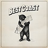 Best Coast, The Only Place