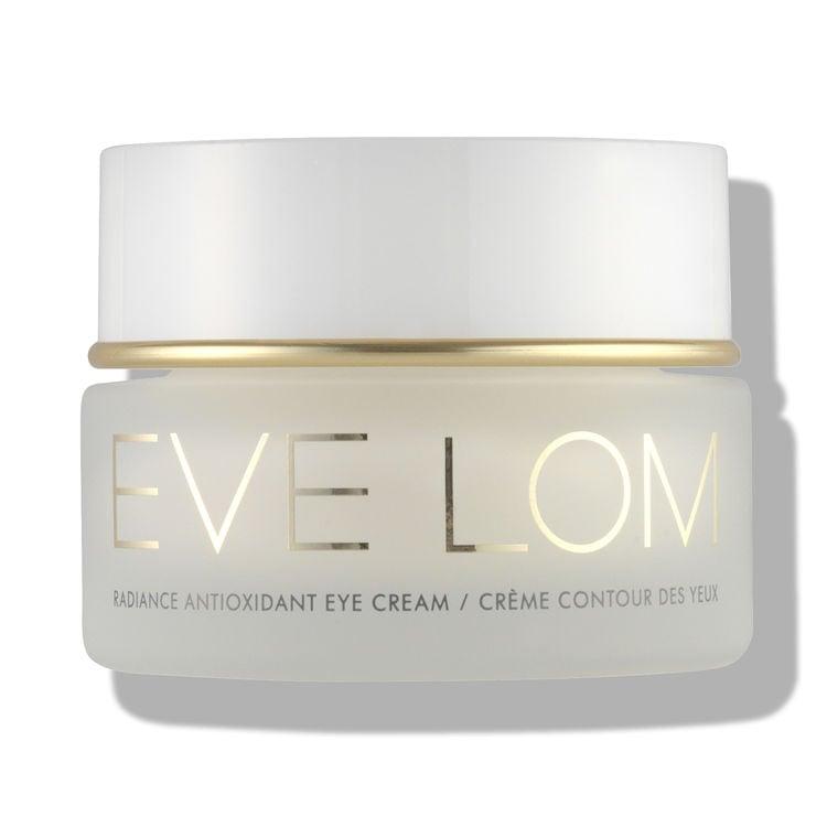 Eve Lom Radiance Antioxidant Eye Cream The 12 Best Eye Creams