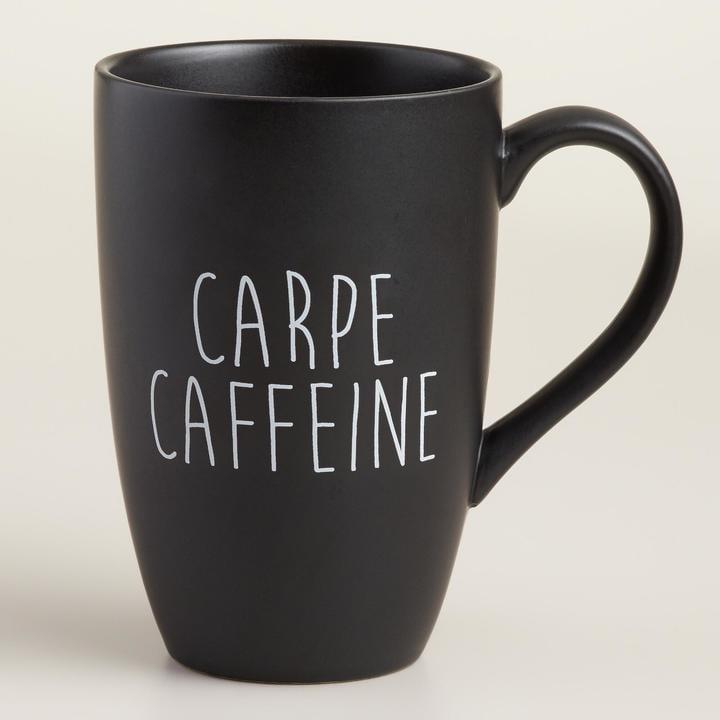 """Cost Plus World Market """"Carpe Caffeine"""" Mug"""