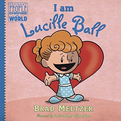 Brad Meltzer Release I Am Lucille Ball