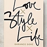 Love, Style, Life Book