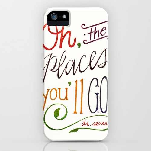 Carry some of Dr. Seuss's genius with you no matter where you are with the Oh, the Places You'll Go! iPhone case ($35).
