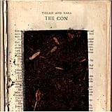 """I Was Married"" by Tegan and Sara"