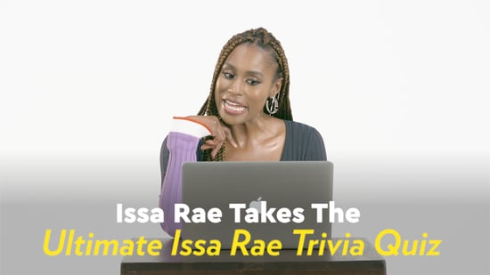 We Tried to Stump Issa Rae on Trivia About Herself, and Damn, She Has an  Excellent Memory
