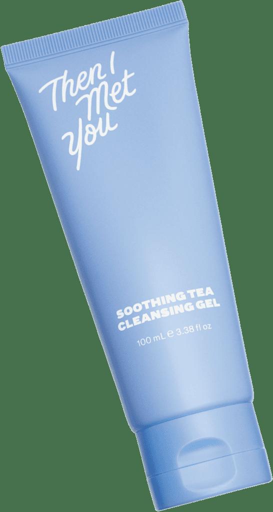 Then I Met You Soothing Tea Cleansing Gel