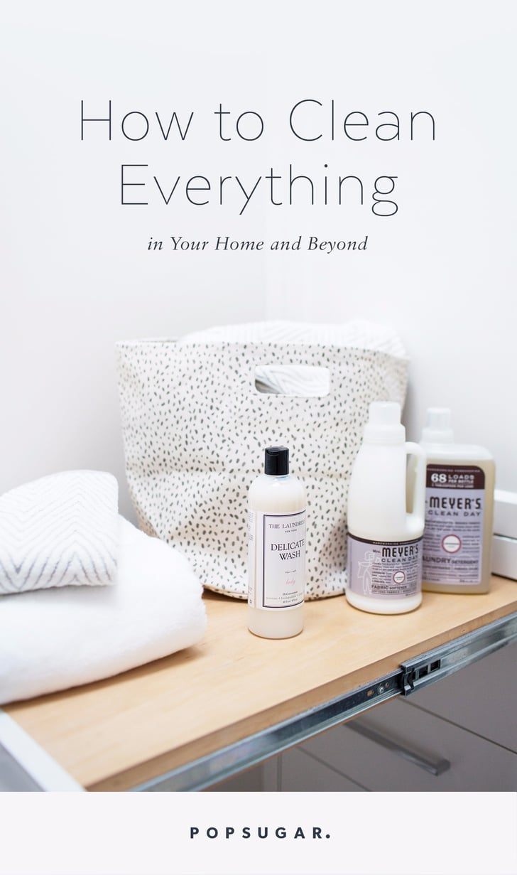 How to Clean Everything at Home