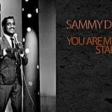 """You Are My Lucky Star"" by Sammy Davis Jr."