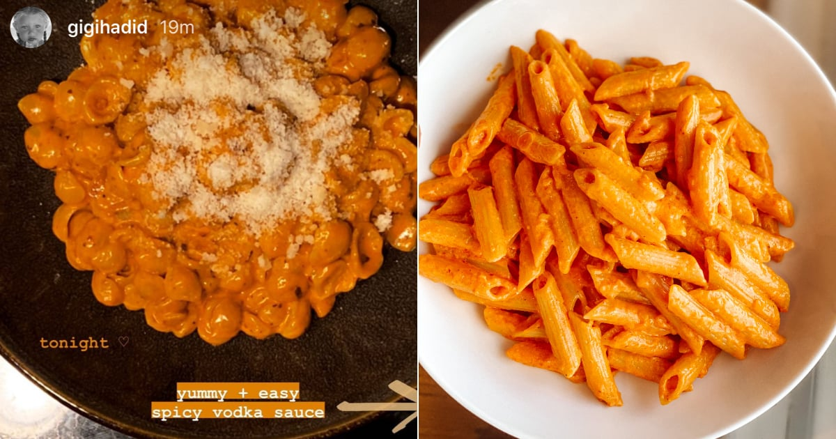 Gigi Hadid's Recipe For Spicy Vodka Pasta Sauce Is the Best Thing I've Cooked in Lockdown