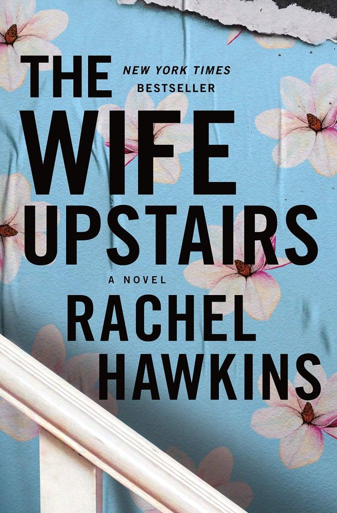 Books Like The Wife Upstairs By Rachel Hawkins