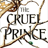 Aries — The Cruel Prince by Holly Black