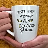 Banana Stand Coffee Mug ($12)