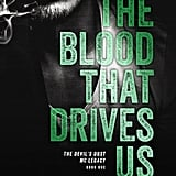 The Blood That Drives Us, Out Dec. 10