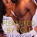 Pleasured by You by Elle Wright, Out Nov. 27