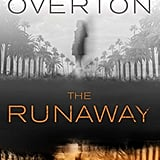 The Runaway by Hollie Overton