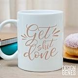 Get Sh*t Done Mom Mug