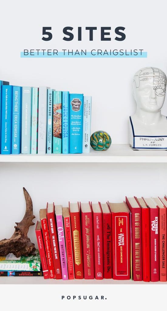 Craigslist Alternatives For Used Furniture And Decor Popsugar Home