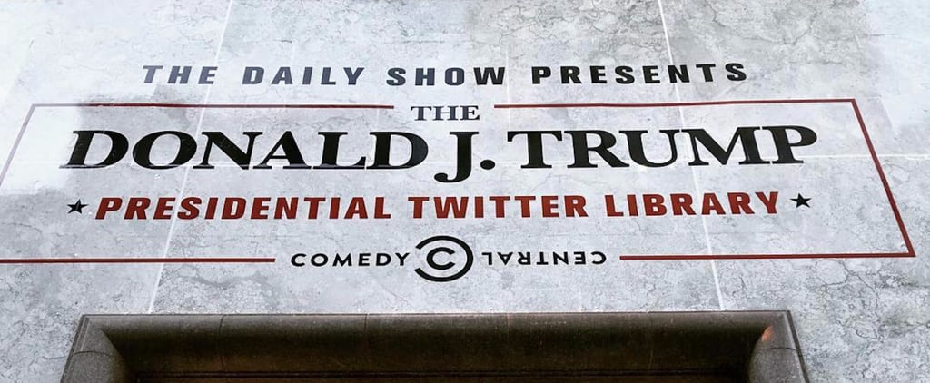 The Daily Show Makes Trump Presidential Twitter Library