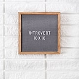 Introvert Felt Letter Board  ($29, originally $48)