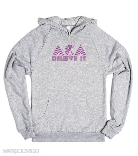 Aca-Believe It Sweatshirt