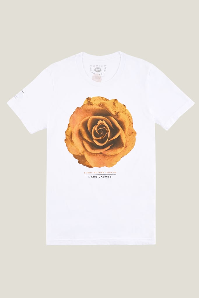 Marc Jacobs teamed up with Christy Turlington Burns's charity, Every Mother Counts, on this exclusive graphic tee ($65) meant to promote love and safety. 100 percent of proceeds go to EMC.