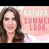 Keep Your Summer Makeup Light and Natural
