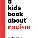 Ages 4-6: A Kids Book About Racism