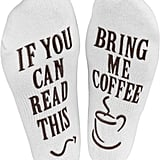 """Haute Soiree """"If You Can Read This, Bring Me Coffee"""" Novelty Socks"""