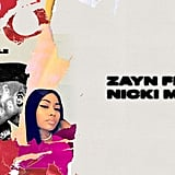 """No Candle, No Light"" by Zayn and Nicki Minaj"