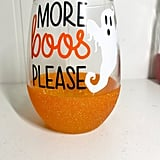 More Boos Please Halloween Wine Glass