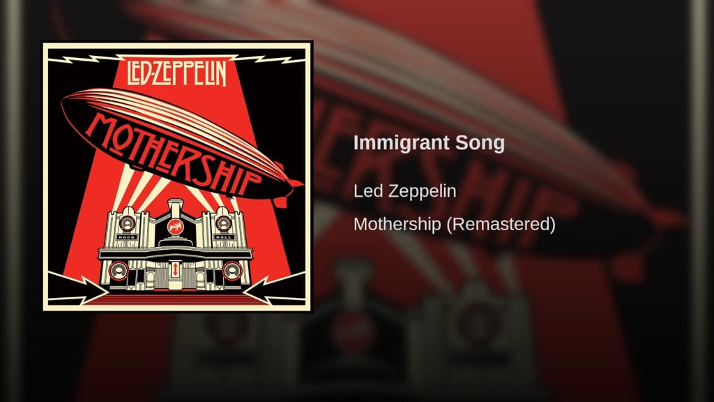"""""""Immigrant Song"""" by Led Zeppelin"""