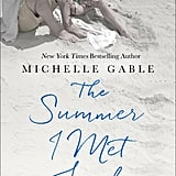 The Summer I Met Jack by Michelle Gable, Out May 29
