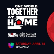 Univision to Broadcast One World: Together at Home