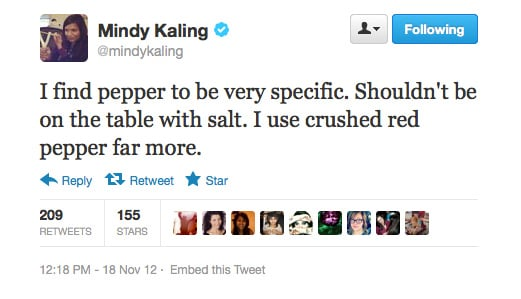 And we find you to be very funny, Mindy Kaling!