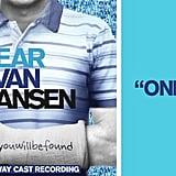 """Only Us"" From Dear Evan Hansen"