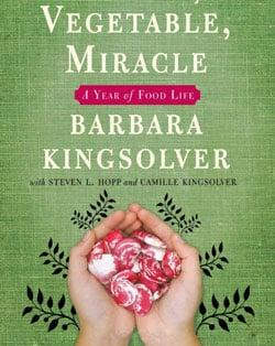Weekend Reading: Animal, Vegetable, Miracle