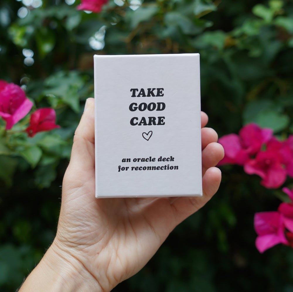 Take Good Care: An Oracle Deck For Reconnection