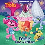 Feels Like a Party!