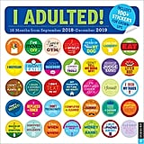 I Adulted! 2018-2019 16-Month Wall Calendar and Stickers for Grown-Ups