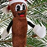 Mr. Hanky Ornament ($8)