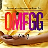 OMFGG: Original Music Featured on Gossip Girl ($10)