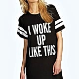 Boohoo Tia I woke Up Like This Oversized Tee Night Dress ($14)