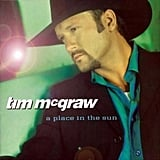 """Something Like That"" by Tim McGraw"