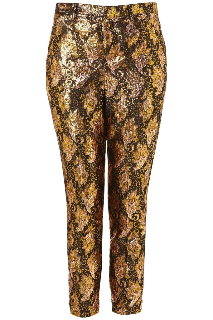 The metallic finish will lend instant luxe to even a black t-shirt and classic pumps. Topshop Paisley Jacquard Cigarette Trousers ($90)
