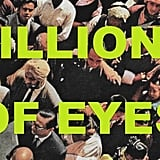 """Billions of Eyes"" by Lady Lamb"