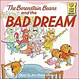 The Berenstain Bears and the Bad Dream ($4)