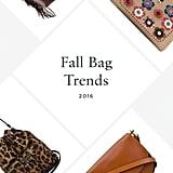 Fall 2016 Bag Trends