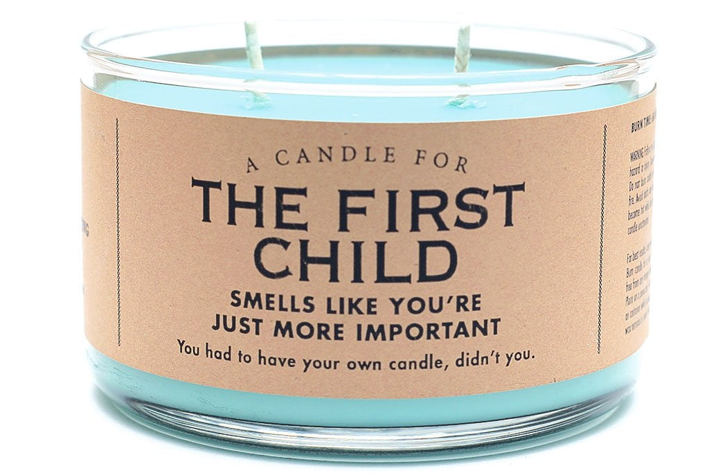 """This Candle Is Made For the Oldest Because """"You're Just More Important,"""" So Suck It, Younger Siblings"""