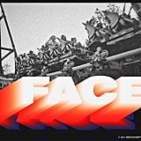 """FACE"" by Brockhampton"