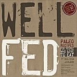 Well Fed Paleo Cookbook